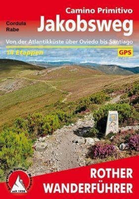 Jakobsweg - Camino Primitivo - Cordula Rabe  