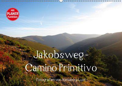 Jakobsweg - Camino Primitivo (Wandkalender 2019 DIN A2 quer), Alexandra Luef