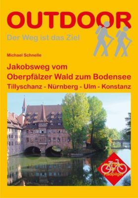 Jakobsweg vom Oberpfälzer Wald zum Bodensee, Michael Schnelle