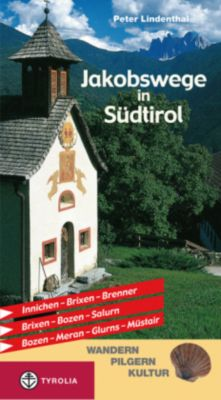Jakobswege in Südtirol, Peter Lindenthal