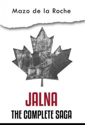 Jalna - The Complete Saga, Mazo de la Roche