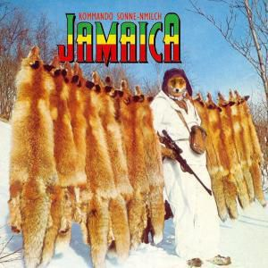 Jamaica (Vinyl), Kommando Sonne-nmilch