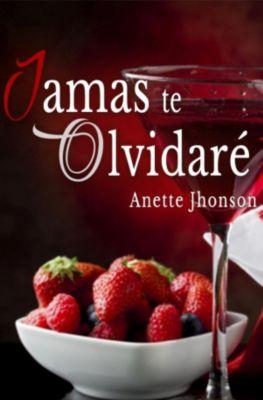 Jamas te olvidaré, Anette Jhonson