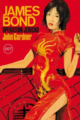 James Bond 007 - Operation Jericho, John Gardner