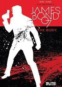 James Bond 007 - The Body (reguläre Edition) - Ales Kot |