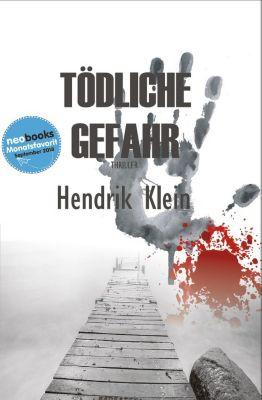 James Kolbeck: Tödliche Gefahr, Hendrik Klein