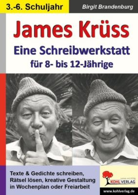 James Krüss - Eine Schreibwerkstatt für 8- bis 12-Jährige, Birgit Brandenburg
