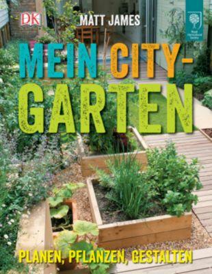James, M: Mein City-Garten, Matt James