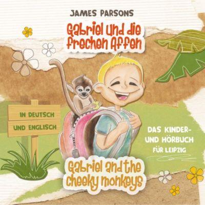 James Parsons: Gabriel und die frechen Affen (Gabriel and the Cheeky Monkeys)