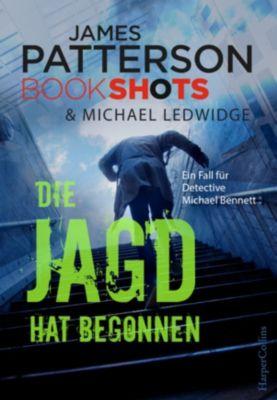 James Patterson Bookshots: Die Jagd hat begonnen, James Patterson