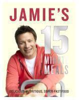 Jamie's 15-Minute Meals, Jamie Oliver