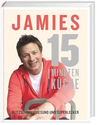 Jamies 15 Minuten Küche, Jamie Oliver