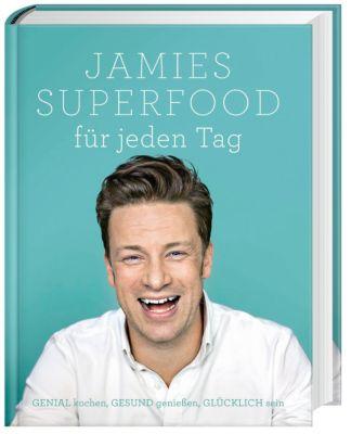 Jamies Superfood für jeden Tag, Jamie Oliver