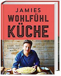 Jamies Küche | Jamie Cooks Italy Buch Von Jamie Oliver Portofrei Bei Weltbild Ch