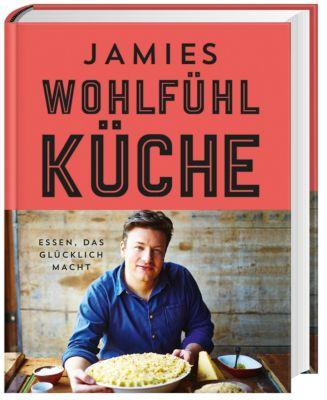 Jamies Wohlfühlküche, Jamie Oliver