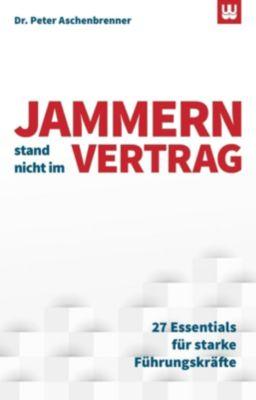 JAMMERN STAND NICHT IM VERTRAG - Peter Aschenbrenner  
