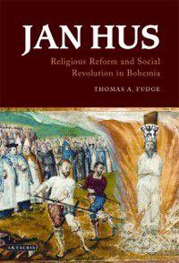 Jan Hus, Thomas A. Fudge