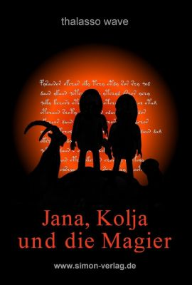 Jana, Kolja und die Magier, thalasso wave