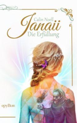 Janaii - Die Erfüllung - Calin Noell  