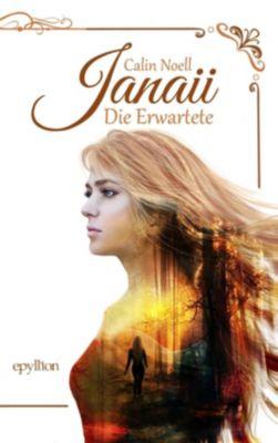 Janaii - Die Erwartete - Calin Noell |