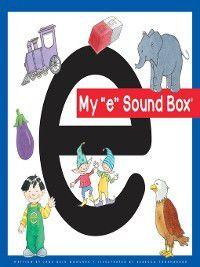 Jane Belk Moncure's Sound Box: My 'e' Sound Box, Jane Belk Moncure