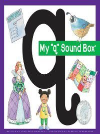 Jane Belk Moncure's Sound Box: My 'q' Sound Box, Jane Belk Moncure