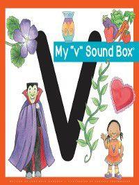Jane Belk Moncure's Sound Box: My 'v' Sound Box, Jane Belk Moncure