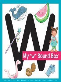 Jane Belk Moncure's Sound Box: My 'w' Sound Box, Jane Belk Moncure