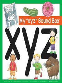 Jane Belk Moncure's Sound Box: My 'xyz' Sound Box, Jane Belk Moncure