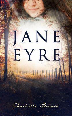 Jane Eyre, Charlotte Brontë