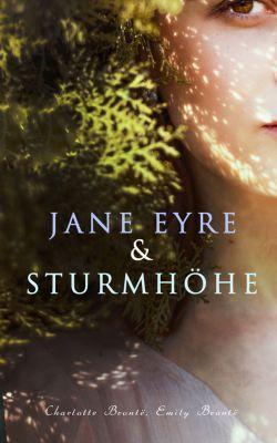 Jane Eyre & Sturmhöhe, Emily Brontë, Charlotte Brontë