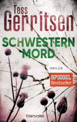 Jane Rizzoli Band 4: Schwesternmord, Tess Gerritsen