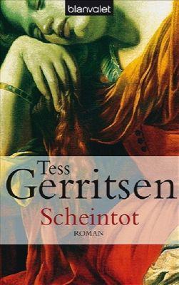 Jane Rizzoli Band 5: Scheintot, Tess Gerritsen