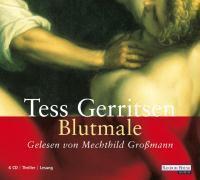 Jane Rizzoli Band 6: Blutmale (6 Audio-CDs), Tess Gerritsen