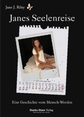 Janes Seelenreise - Jane J. Riley |