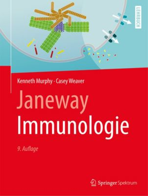 Janeway Immunologie, Kenneth Murphy, Casey Weaver