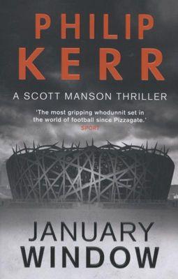 January Window, Philip Kerr