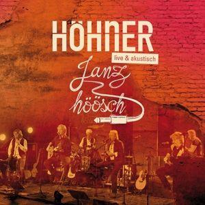 Janz Höösch (Live & Akustisch), Höhner