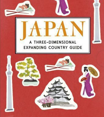 Japan: A Three-Dimensional Expanding Country Guide, Anne Smith