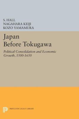 Japan Before Tokugawa, Kozo Yamamura, S. Hall, Nagahara Keiji