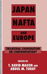 Japan, NAFTA and Europe
