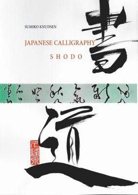 Japanese Calligraphy, Sumiko Knudsen