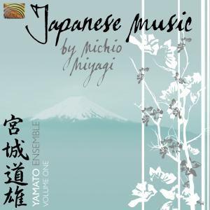 Japanese Music By Michio Miyagi Vol.1, Yamato Ensemble