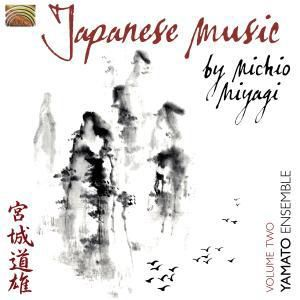 Japanese Music By Michio Miyagi Vol.2, Yamato Ensemble