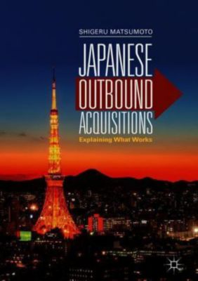 Japanese Outbound Acquisitions, Shigeru Matsumoto
