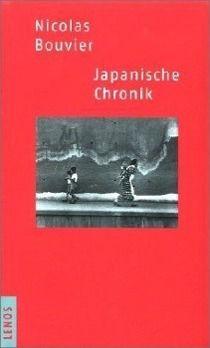 Japanische Chronik, Nicolas Bouvier
