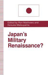 Japan's Military Renaissance?