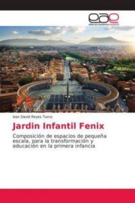 Jardin Infantil Fenix, Ivan David Reyes Turco