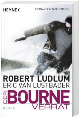 Jason Bourne Band 10: Der Bourne Verrat, Robert Ludlum, Eric Van Lustbader