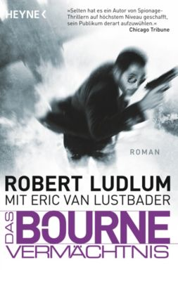 Jason Bourne Band 4: Das Bourne Vermächtnis, Robert Ludlum